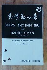 BUDO SHOSHIN SHU - DAIDOJI YUZAN Lectures élémentaires sur le Bushido 1965