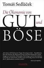 Sedlacek, Tomas - Die Ökonomie von Gut und Böse '