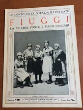 Le cento citta' D'Italia Illustrate FIUGGI La celebre fonte e paesi ciociari