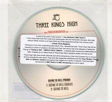 (HE514) Three Kings High, Going To Hell - DJ CD