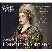 Donizetti: Caterina Cornaro [Carmen Giannattasio, Colin Lee, Troy Cook] [Opera R