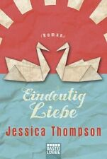 Eindeutig Liebe von Jessica Thompson (2012, Taschenbuch)