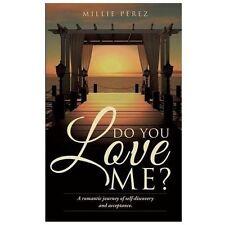Do You Love Me by Millie PRez (2013, Paperback)