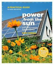 Power from the Sun: A Practical Guide to Solar Ele