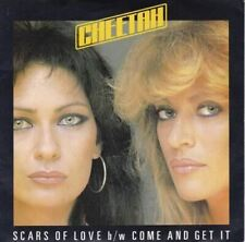 """Scars Of Love / Come And Get It 7"""" (UK 1982) : Cheetah"""
