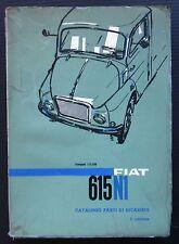 FIAT 615 N1 Autocarro Bus Furgone catalogo ricambi spares parts Ersatzteilliste