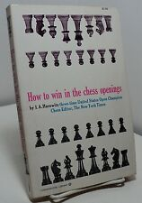 How to Win in the Chess Openings by I A Horowitz