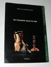 CORSAIRE MER archéologie sous-marine épave L'Hour Veyrat Natière Saint Malo