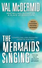 The Mermaids Singing (Dr. Tony Hill & Carol Jordan Mysteries) McDermid, Val Mas