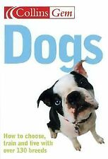 """HarperCollins publishers """"DOGS: HOW TO CHOOSE, TRAIN, & LIVE WITH.."""" / paperback"""