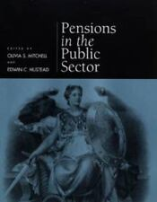 Pension Research Council Publications: Pensions in the Public Sector (2000,...