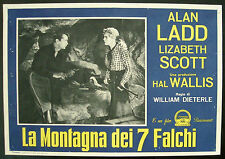 CINEMA-fotobusta LA MONTAGNA DEI 7 FALCHI ladd, scott, DIETERLE