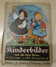 """Kinderbuch """"Kinderbilder und alte liebe Reime"""" Verlag Anton &Co Leipzig u Berlin"""
