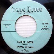 SAMMY SPENCER & the TILTS obscure teen bopper 45 SWEET LOVE b/w WILL IT LAST W15