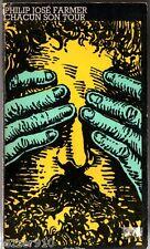 PHILIP JOSE FARMER # CHACUN SON TOUR # 1977 chute libre