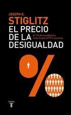 El precio de la desigualdad (Pensamiento / Taurus) (Spanish Edition)-ExLibrary