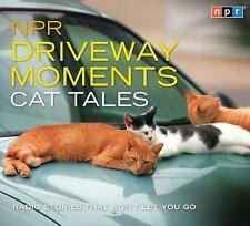 NPR Driveway Moments Cat Tales: Radio Stories That Won't Let You Go 2 CD Set