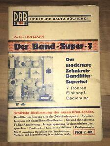 DRB 38 Deutsche Radio Bücherei Band Super 7 / Zehnkreisbandfilter Superhet 1932