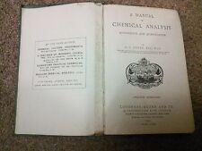 A Manual of Chemical Analysis: Qualitative and Quantitative - Newth  1919