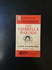 The Umbrella Garden.  Maria Yen.  Ballantine Books. 1960.
