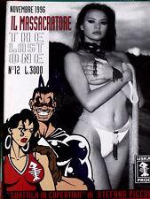IL Massacratore n°12 1996 - Liska Prod - Anna Falchi in copertina  [G.202]