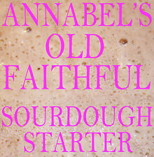 "ANNABEL'S ""OLD FAITHFUL"" SOURDOUGH STARTER  BREAD 50gm"