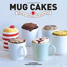 Mug Cakes: Ready in 5 Minutes in the Microwave by Lene Knudsen (Hardback, 2014)
