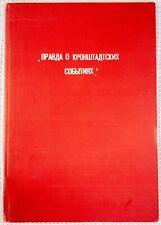 1921 Russian Book: Pravda o Kronshtadskikh Sobytiiyakh, Petrichenko