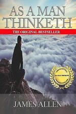 As a Man Thinketh: Edited for Contemporary Readers by James Allen (2016,...