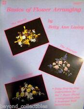 Craft Book - Basics Of Flower Arranging by Betty Ann Lasley - Sc