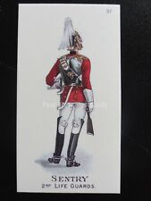 57 SENTRY - 2nd LIFE GUARDS Types of the British Army REPRO Gallaher 1898