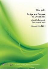 Microsoft Word 2010: Design and Produce Text Documents (Tilde Skills)