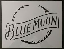 "Beer Blue Moon 11"" x 8.5"" Custom Stencil FAST FREE SHIPPING"