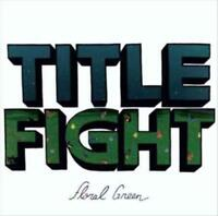 TITLE FIGHT - FLORAL GREEN NEW VINYL RECORD