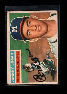 1956 TOPPS #136 JOHNNY LOGAN AUTHENTIC ON CARD AUTOGRAPH SIGNATURE AX1932