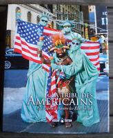 Beau Livre Illustré * LA TRIBU DES AMÉRICAINS * de MARC DOZIER !!