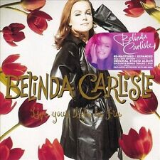 Live Your Life Be Free [Deluxe Edition] [Digipak] by Belinda Carlisle (CD, Aug-2013, 3 Discs, Edsel Records)