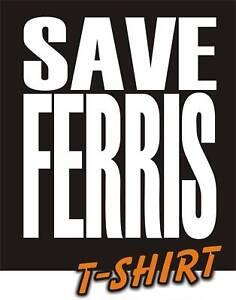SAVE FERRIS T-shirt BUELLER movie retro logo tee 80's eighties teeshirt