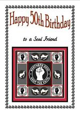 NORTHERN SOUL - HAPPY 50th BIRTHDAY CARD  - (TO A SOUL FRIEND) - BRAND NEW