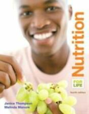 Nutrition for Life (4th Edition) by Thompson, Janice J.; Manore, Melinda