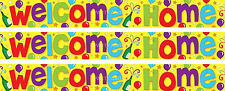 WELCOME HOME MULTI COLOUR FOIL BANNERS (EW)
