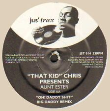 THAT KID CHRIS - Oh! Daddy Shit, Presents Aunt Ester