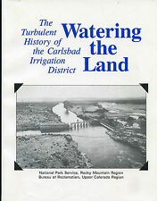 History-Watering The Land-Turbulent Carlsbad Irrigation District-Park Service