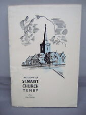 The Story of St Mary's Church - Tenby - Guide Illustrated