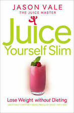 NEW Juice Yourself Slim : Lose Weight Jason Vale +Wallplanner& free 28 Day DVD