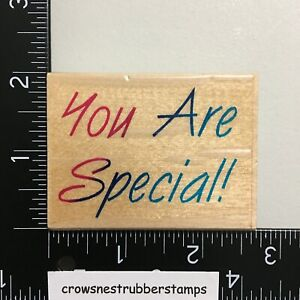 Inkadinkado You Are Special Wood Mounted Rubber Stamp Greeting Saying Phrase