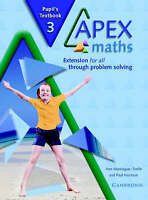 Apex Maths 3 Pupil's Textbook: Extension for all through Problem Solving by...