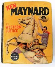 1938 KEN MAYNARD in WESTERN JUSTICE Whitman #1430 Big Little Book BLB exc tm