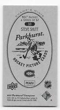 11/12 PARKHURST CHAMPIONS CHAMP'S MINI PARKHURST BACK Steve Shutt #30