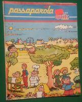 PASSAPAROLA QUIK - VINTAGE